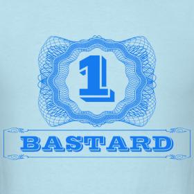 1 bastard